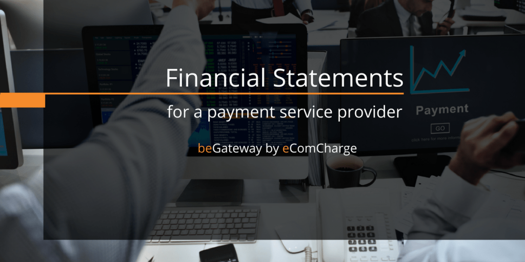 Financial statement in the white label payment platform beGateway